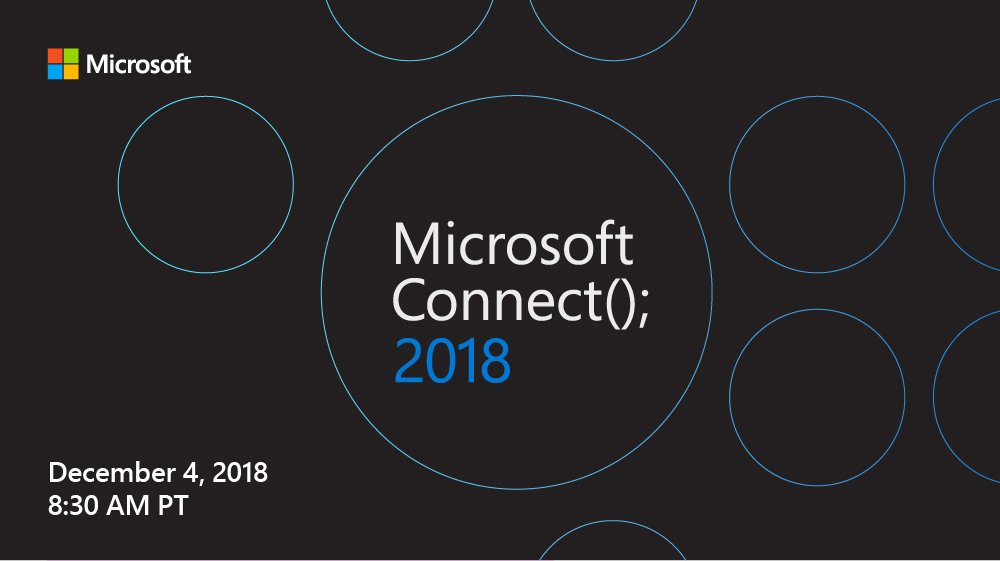 Microsoft Connect (); 2018